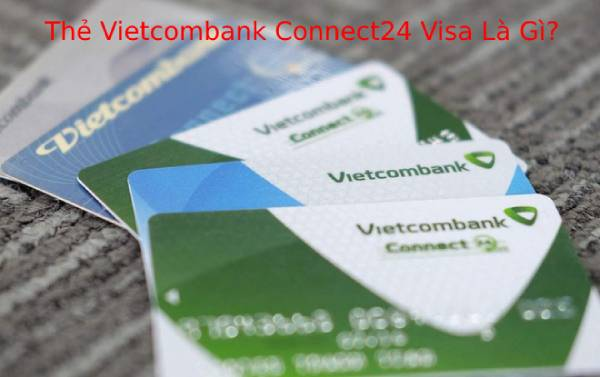 the Vietcobank Connect24 Visa